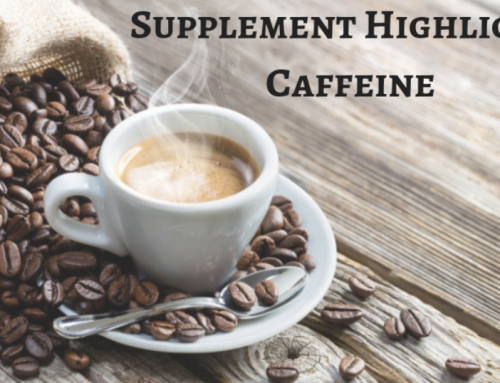 Supplement Highlight: Caffeine