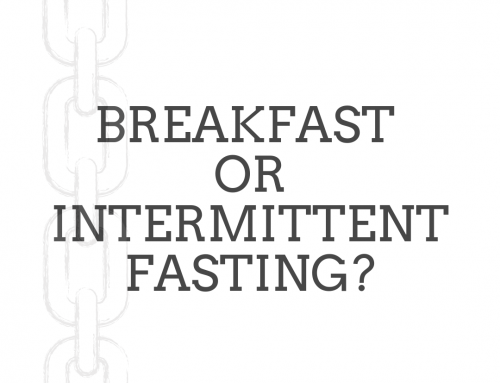 What's Better: Eating Breakfast or Skipping Breakfast for Intermittent Fasting?